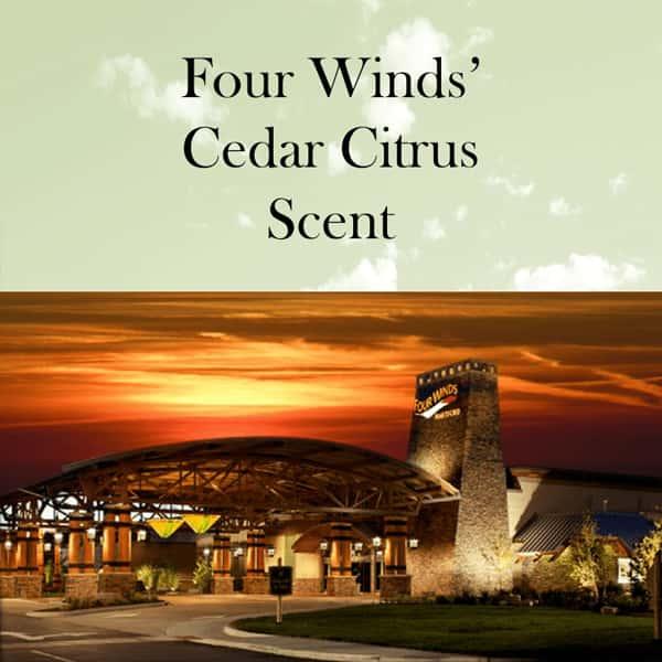 Four Winds Casinos' Cedar Citrus